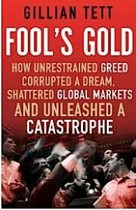 Fools Gold by Gillian Tett