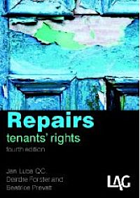 Repairs, tenants rights (4th Ed) by Jan Luba, Deidre Forster and Beatrice Prevatt