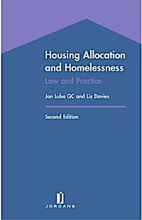 Housing Allocation and Homelessness: Law and Practice (Second Edition) by Jan Luba and Liz Davies