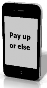 Pay up or else