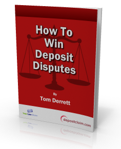 How to win deposit disputes