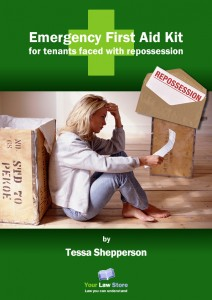 Emergency FIrst Aid Kit for Tenants faced with Repossession