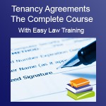 Tenancy Agreements - the Complete Course