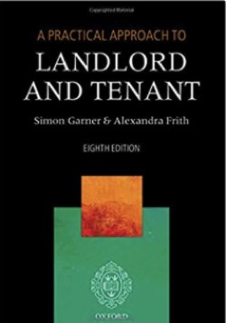 A Practical Approach to Landlord & Tenant Law 2017