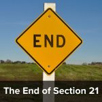 The end of Section 21 – a quick look at its history