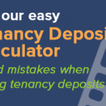 Get Tenancy Deposits Right with our Free Calculator